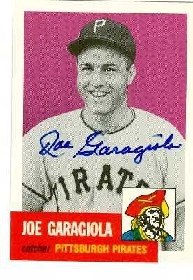 Joe Garagiola autographed Baseball Card (Pittsburgh Pirates) 1991 1953 Topps Archives #314