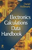 img - for Electronics Calculations Data Handbook by Daniel McBrearty (1998-09-14) book / textbook / text book