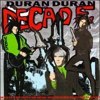 Duran Duran - Decade Greatest Hits - Zortam Music