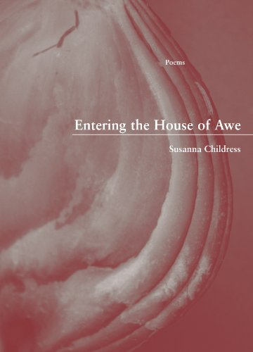 Entering the House of Awe (New Issues Poetry & Prose), Susanna Childress