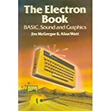 img - for ELECTRON Book: BASIC, Sound and Graphics book / textbook / text book