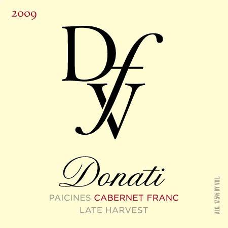 2009 Donati Family Vineyard Cabernet Franc Central Coast Paicines Late Harvest 375 Ml