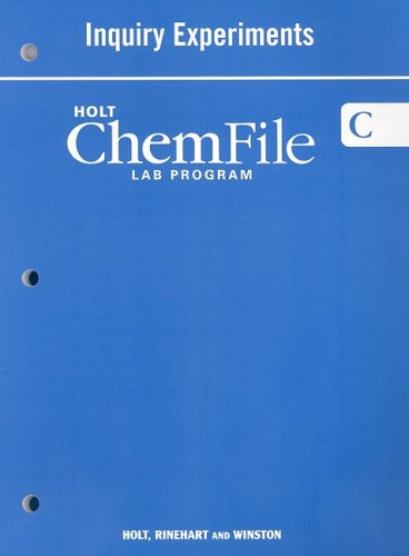 Modern Chemistry: ChemFile Laboratory Program C: Inquiry Experiments Student Edition
