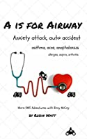 A is for Airway: More EMS adventures with Roxy McCoy