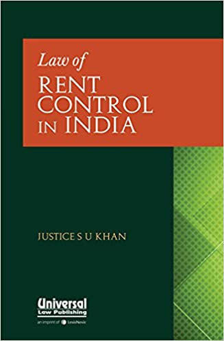 Law of Rent Control in India - 2017 Edition Book - S.U. Khan