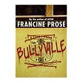 Bullyville (1439583455) by Prose, Francine