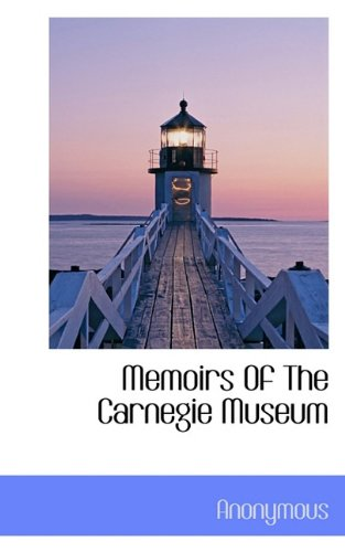 Memoirs Of The Carnegie Museum