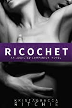 Ricochet (Addicted Series 1.5)