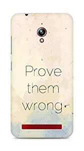 AMEZ prove them wrong Back Cover For Asus Zenfone Go ZC500TG