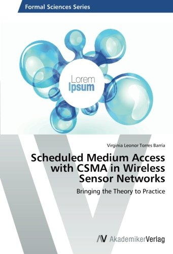 Scheduled Medium Access with CSMA in Wireless Sensor Networks: Bringing the Theory to Practice