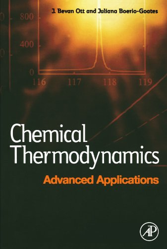 Chemical Thermodynamics: Advanced Applications: Advanced Applications