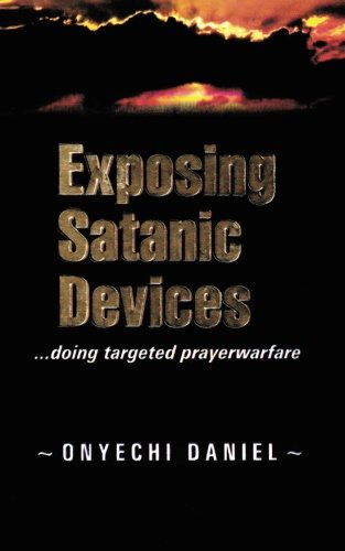 Exposing Satanic Devices: Doing Targeted Prayer Warfare front-550903