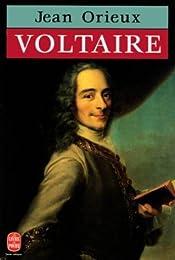 Voltaire ou la Royauté de l'esprit