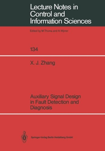 Auxiliary Signal Design in Fault Detection and Diagnosis (Lecture Notes in Control and Information Sciences)