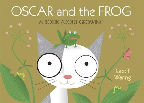 Oscar and the Frog: A Book About Growing (Start With Science)