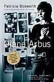 Diane Arbus: A Biography [DIANE ARBUS] [Paperback] (0099507889) by Bosworth, Patricia