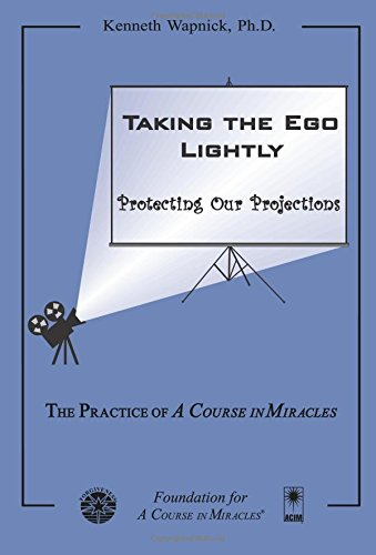 Taking the Ego Lightly: Protecting Our Projections PDF