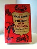 img - for The Good Fare and Cheer of Old England book / textbook / text book