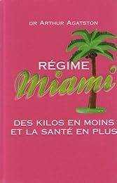 Régime Miami