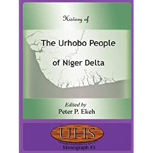 Amazon.com: History of the Urhobo People of Niger Delta ...