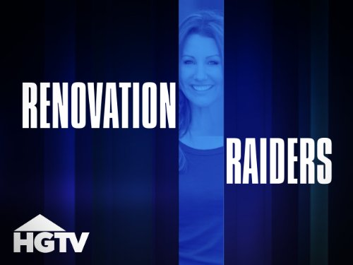 Renovation Raiders Season 1