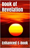 img - for Book of Revelation - Enhanced E-Book Edition (Illustrated. Includes 5 Different Versions, Matthew Henry Commentary, Stunning Photo Gallery + Audio Links) book / textbook / text book