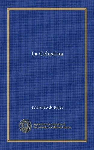 La Celestina (Vol-1)  [Rojas, Fernando de] (Tapa Blanda)