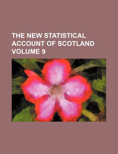 The new statistical account of Scotland Volume 9