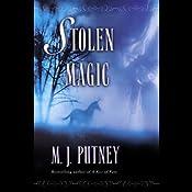 Stolen Magic | [M. J. Putney]