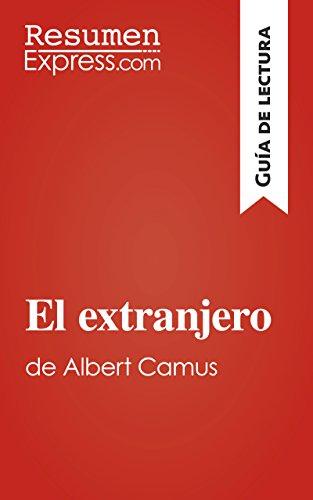el-extranjero-de-albert-camus-guia-de-lectura-resumen-y-analisis-completo