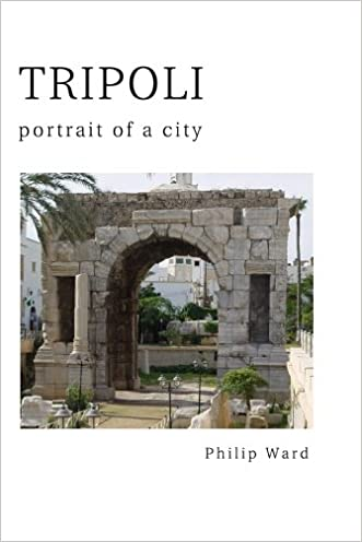 Tripoli: Portrait of a City