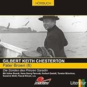 Die Sünden des Prinzen Saradin (Pater Brown 6) | Gilbert Keith Chesterton
