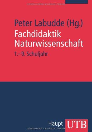 Fachdidaktik Naturwissenschaft 1.-9. Schuljahr Peter Labudde pdf ...