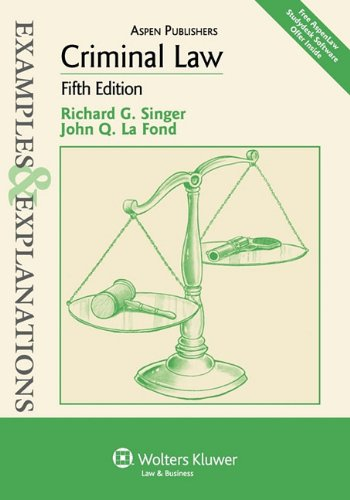 Criminal Law: Examples & Explanations, 5th Edition