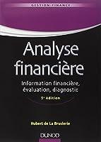 Analyse financière - 5e éd. - Information financière, évaluation, diagnostic