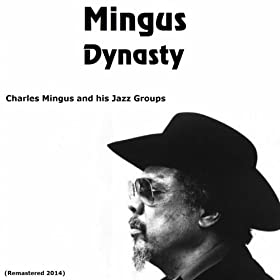 Mingus Dynasty (Remastered 2014)