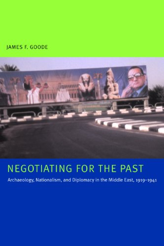 Negotiating for the Past: Archaeology, Nationalism, and...