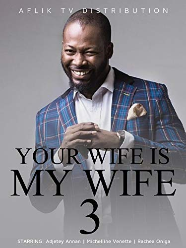 Your wife is my wife 3