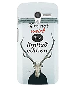 Back Cover for Moto X (1st Gen) I'm not weird, I'm limited Edition
