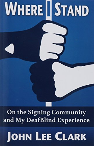 Where I Stand: On the Signing Community and My DeafBlind Experience (Where I Stand compare prices)