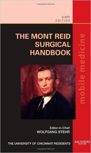 The Mont Reid Surgical Handbook: Mobile Medicine Series, 6e