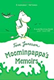 Moominpappa's Memoirs (031262543X) by Jansson, Tove