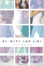 Secrets and Lies: A Capital Girls Novel