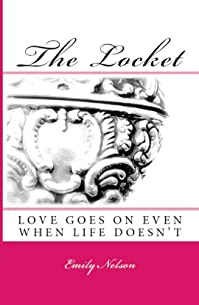 (FREE on 6/4) The Locket by Emily Nelson - http://eBooksHabit.com