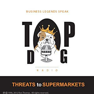 Threats to Supermarkets Radio/TV Program