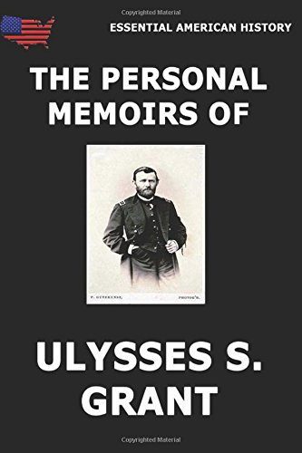 The Personal Memoirs Of Ulysses S. Grant (A Personal Memoir compare prices)