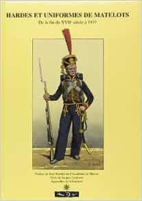 Hardes et uniformes de matelots: 9782910821494: Amazon.com