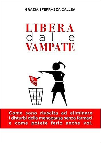 """Copertina del libro """"Libera dalle vampate"""""""