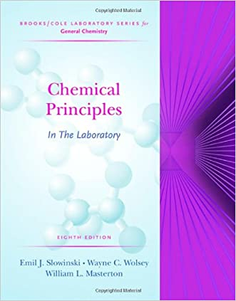 Chemical Principles in the Laboratory (Brooks/Cole Laboratory Series for General Chemistry) written by Emil Slowinski