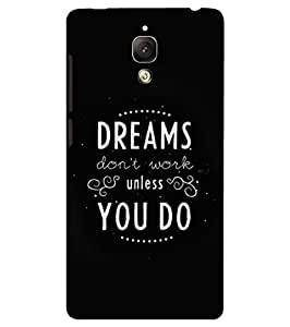 Back Cover for OnePlus Three Dreams Don't work unless you do